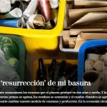 La «resurrección» de mi basura